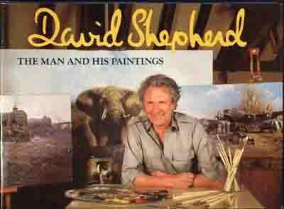 david shepherd the man and his paintings book