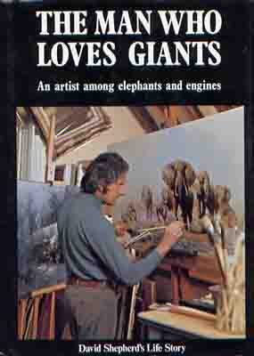 david shepherd the man who loves giants book